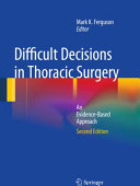 Difficult Decisions in Thoracic Surgery
