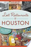 Lost Restaurants of Houston