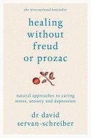 Healing Without Freud or Prozac Pdf/ePub eBook