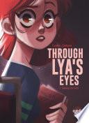 Through Lya s Eyes   Volume 1   Seeking the Truth