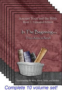 Ancient Texts And The Bible Expanded Edition Multi Volume Set Book PDF