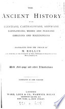 The ancient history of the Egyptians, Carthaginians [&c.]. Transl. 1 vol. [in 2].