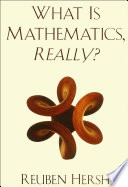 What Is Mathematics  Really