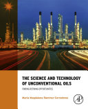 The Science and Technology of Unconventional Oils [Pdf/ePub] eBook