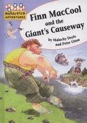 Finn MacCool and the Giant s Causeway