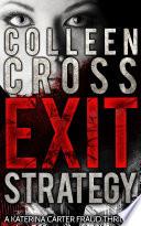 Exit Strategy A Katerina Carter Legal Psychological Thriller