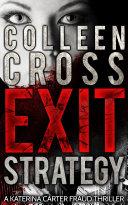Legal Thriller: Exit Strategy (A Katerina Carter Legal & Psychological Thriller)