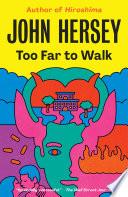 Too Far to Walk
