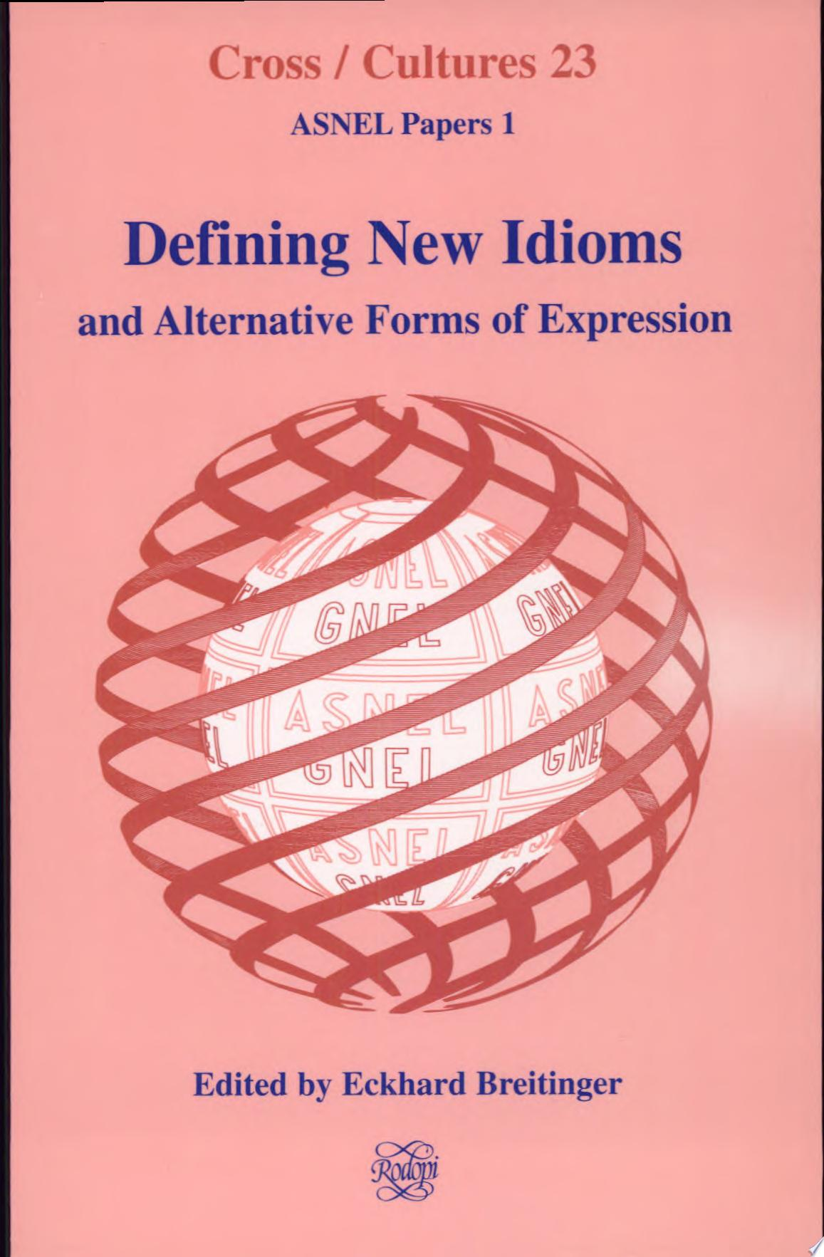 Defining New Idioms and Alternative Forms of Expression