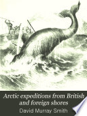Arctic Expeditions From British And Foreign Shores Book PDF