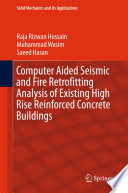 Computer Aided Seismic and Fire Retrofitting Analysis of Existing High Rise Reinforced Concrete Buildings Book