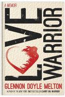 Love Warrior Book