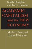 Academic Capitalism and the New Economy