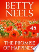 Promise of Happiness  Betty Neels Collection  Book 45
