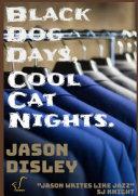 Black Dog Days  Cool Cat Nights