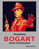 Humphrey Bogart Movie Poster Book