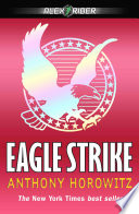 """""""Eagle Strike"""" by Anthony Horowitz"""