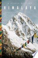 Himalaya  A Human History