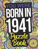 You Were Born In 1941 Puzzle Book