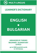 English Bulgarian Learner s Dictionary  Arranged by Themes  Beginner   Elementary Levels