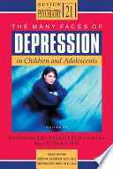 The Many Faces of Depression in Children and Adolescents
