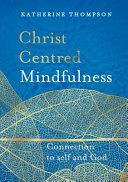 Christ-Centred Mindfulness