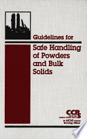 Guidelines for Safe Handling of Powders and Bulk Solids Book