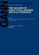Two Decades of Adult T cell Leukemia and HTLV I Research