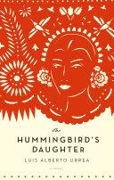 The Hummingbird's Daughter [Pdf/ePub] eBook