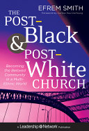 The Post Black and Post White Church