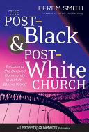 Pdf The Post-Black and Post-White Church