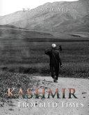 Pdf Kashmir - Troubled Times