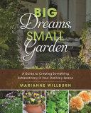 Pdf Big Dreams, Small Garden Telecharger
