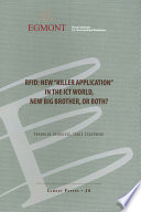 RFID  New  Killer Application  in the ICT World  new big brother  or both   Egmont Papers 30