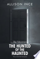 The Hunted of the Haunted