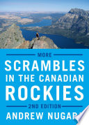 More Scrambles in the Canadian Rockies   Second Edition