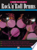 Read Online How to Play Rock 'n' Roll Drums For Free