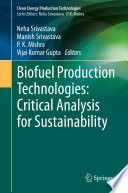 Biofuel Production Technologies  Critical Analysis for Sustainability Book