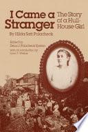 """I Came a Stranger: The Story of a Hull-House Girl"" by Hilda Polacheck, Dena J. Epstein"