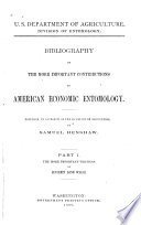 Bibliography of the More Important Contributions to American Economic Entomology: The more important writings of Benjamin Dana Walsh and Charles Valentine Riley. By Samuel Henshaw. 1889-1890