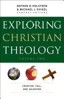 Exploring Christian Theology   Volume 2