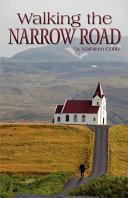 Walking the Narrow Road [Pdf/ePub] eBook