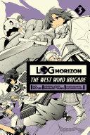 Log Horizon  The West Wind Brigade