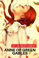 Anne of Green Gables by L M  Montgomery Book PDF
