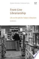 Front Line Librarianship