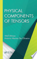 Physical Components of Tensors