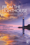 From the Lighthouse: Interdisciplinary Reflections on Light