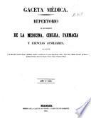 Gaceta médica  : periódico de medicina, cirugía, farmacia y ciencias auxiliares , Band 6,Ausgaben 1-36