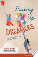 Raising Up Dreamers