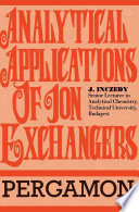 Analytical Applications of Ion Exchangers Book